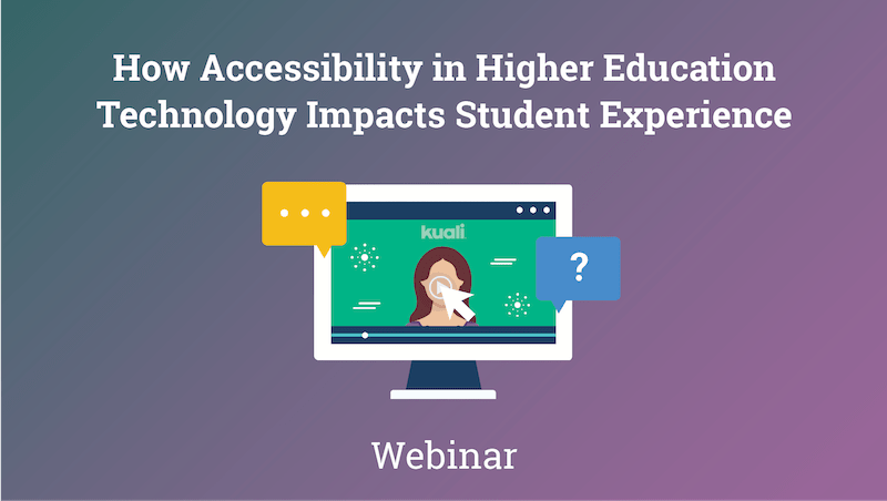 How Accessibility in Higher Ed Tech Impacts Student Experience Webinar thumbnail-min.png